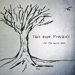For The Weary Souls by This Hope Prevails
