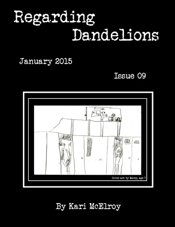 Regarding Dandelions Issue 09