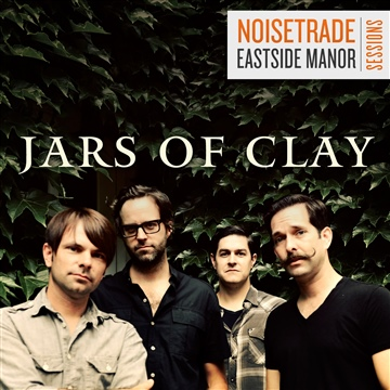Jars of Clay : NoiseTrade Eastside Manor Sessions