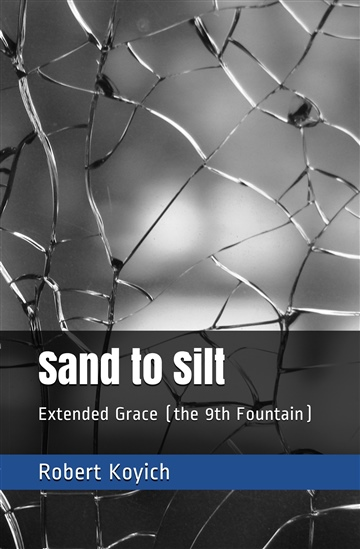 Sand to Silt by Robert Koyich