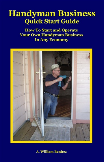 A William Benitez : Handyman Business Quick Start Guide