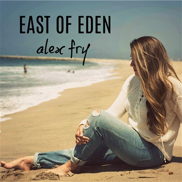 Alex Fry : A Taste of Eden