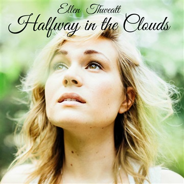 Ellen Thweatt : Halfway in the Clouds