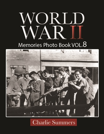 Melissa Bradley : World War II Memories Photo Book VOL.8