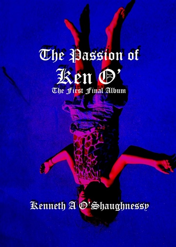 The Passion of Ken O'