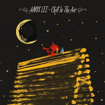 Amos Lee : Chill In The Air (Featuring Alison Krauss)