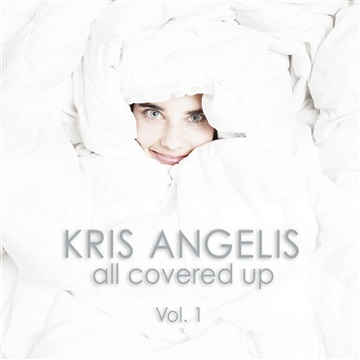 All Covered Up by Kris Angelis