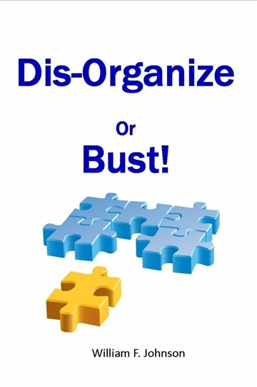 Disorganize or Bust