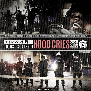 Bizzle : Bizzle - Unjust Scales 2: Hood Cries