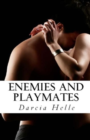 Darcia Helle : Enemies and Playmates
