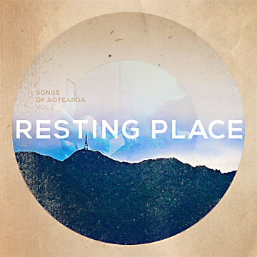Resting Place by Songs of Aotearoa