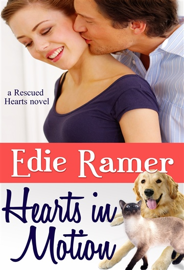 Edie Ramer : Hearts in Motion (Rescued Hearts)
