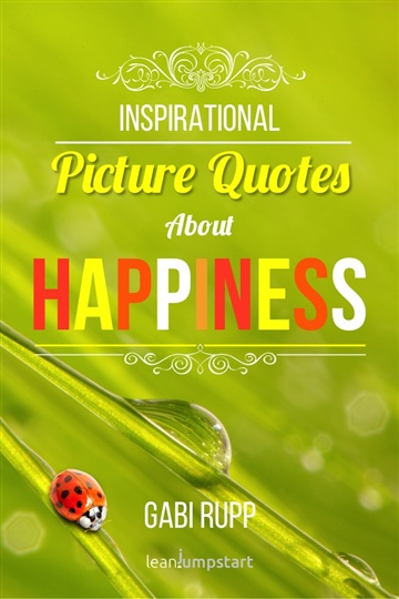 Gabi Rupp : Inspirational Picture Quotes about Happiness