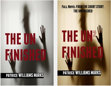 The Unfinished by Patrice Williams Marks