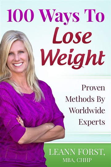 Leann Forst. MBA. CHC : 100 Ways to Lose Weight