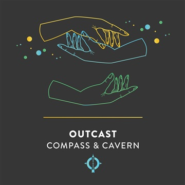 Outcast - Single by Compass & Cavern