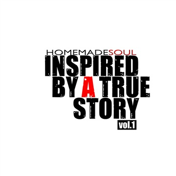 Homemadesoul : Inspired By A True Story