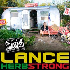 Meth Breakfast by Lance Herbstrong