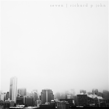 seven (Full Album) by Richard P John