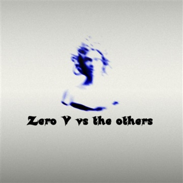 Zero V vs the others by Various Artists
