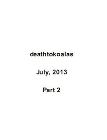 07/2013: deathtokoalas (2/2) by Jessica Murray