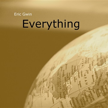 Eric Gwin : Everything (single)
