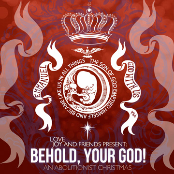 LoveJoy : Behold, Your God! - An Abolitionist Christmas