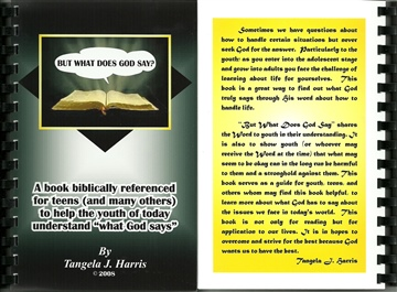 But What Does God Say? by Tangela Morris