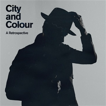 City and Colour : A Retrospective