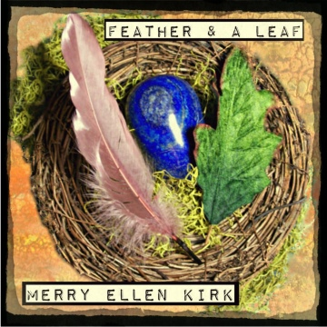 Merry Ellen Kirk : Feather & a Leaf - Live EP