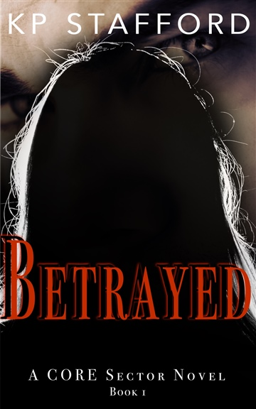 Betrayed by KP Stafford