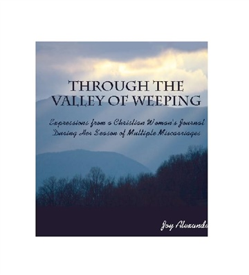 Through The Valley Of Weeping