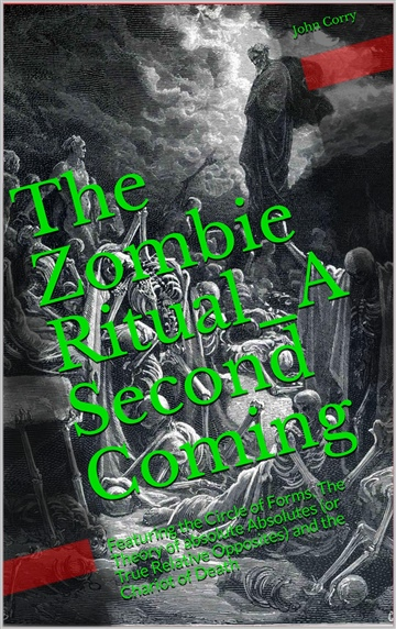 John Corry : The Zombie Ritual_A Second Coming