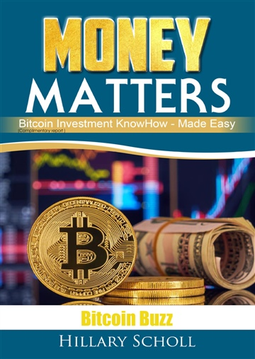 Hillary Scholl : Money Matters: Bitcoin Buzz Report