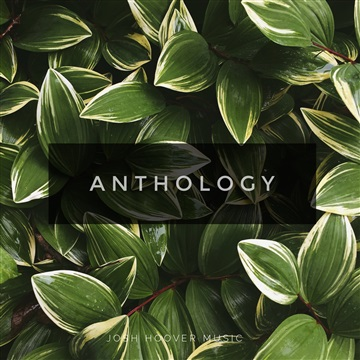 Josh Hoover : Anthology