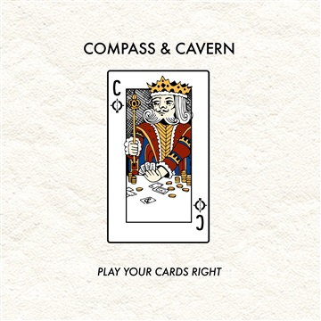 Play Your Cards Right - Single by Compass & Cavern