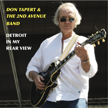 Detroit In My Rearview by Don Tapert & The 2nd Avenue Band