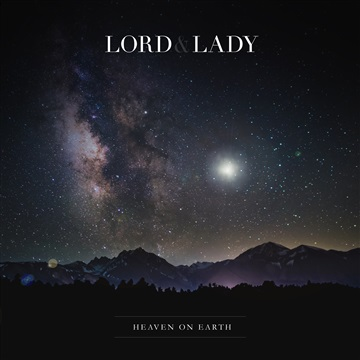 Heaven On Earth – Single by Lord & Lady