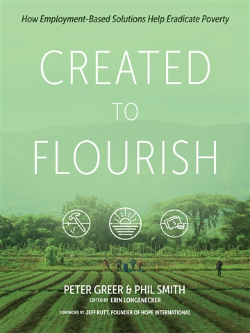 Peter Greer : Created to Flourish
