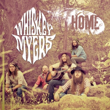 Whiskey Myers : Early Morning Shakes
