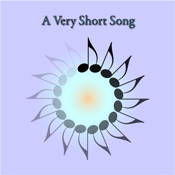 A Very Short Song by The Mad Poet