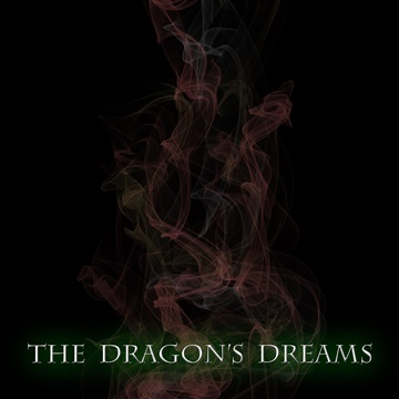 The Dragon's Dreams by The Mad Poet