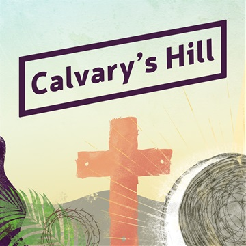 Calvary's Hill by 21 Days