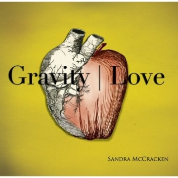 Gravity | Love (Sampler) by Sandra McCracken