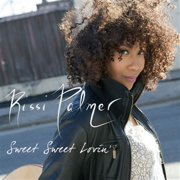 "Rissi Palmer : ""Sweet Sweet Lovin' (The Back Porch Mix)"" single"