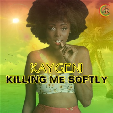 Kay Geni - Killing me Softly (Reggae Remix) by Reggaddiction Covers