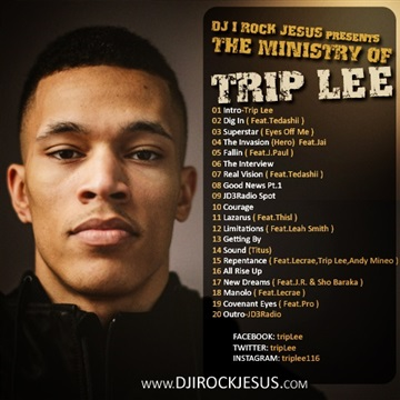 The Ministry Of Trip Lee by DJ I Rock Jesus