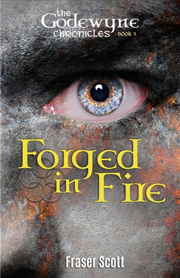 Forged in Fire - The Godewyne Chronicles Book 1