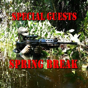 Spring Break by Special Guests