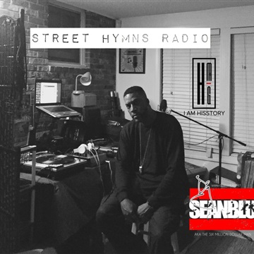 Street Hymns Radio Jan. 28 2017 by DJ Sean Blu